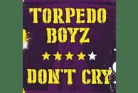 Torpedo Boyz - Don't Cry (Lim.Ed.+Cd, Poster, Sticker) [LP + Bonus-CD]
