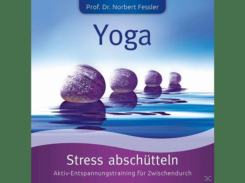 Norbert-Dr.Prof. Fessler - Yoga: Stress Abschütteln-Stress+Kraft [CD]
