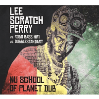 Robo Bass Hifi, Dubblestandart, Lee Scratch Perry - Nu School Of Planet Dub [CD]