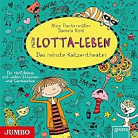 Mein Lotta-Leben - Das reinste Katzentheater - (CD)