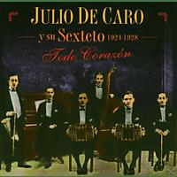 Julio De Caro - Todo Corazon [CD]