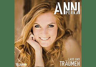 Anni Perka - Lass Uns Träumen  - (CD)