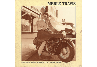 Merle Travis - Guitar Rags And A Too Fast Pas  - (CD)