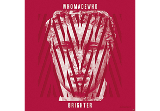 Whomadewho - Brighter  - (LP + Download)