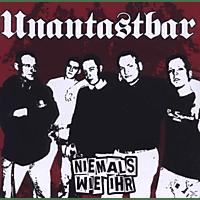 Unantastbar - Niemals Wie Ihr (Re-Release) [CD]