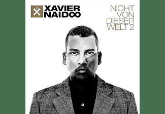 Xavier Naidoo - Nicht von dieser Welt 2  - (CD)