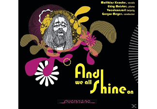 Matthias Knoche, Ekky Meister, Vocalconsort Leipzig - And We All Shine On-Beatles Tribute - (CD)
