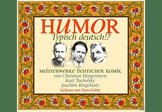 MORGENSTERN,TUCHOLSKY,RINGELNATZ - Humor: Typisch Deutsch!?  - (CD)