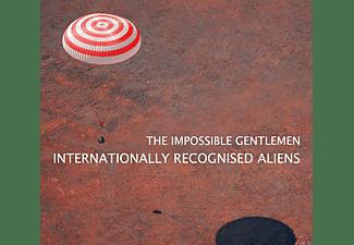 The Impossible Gentlemen - Internationally Recognised Aliens  - (CD)