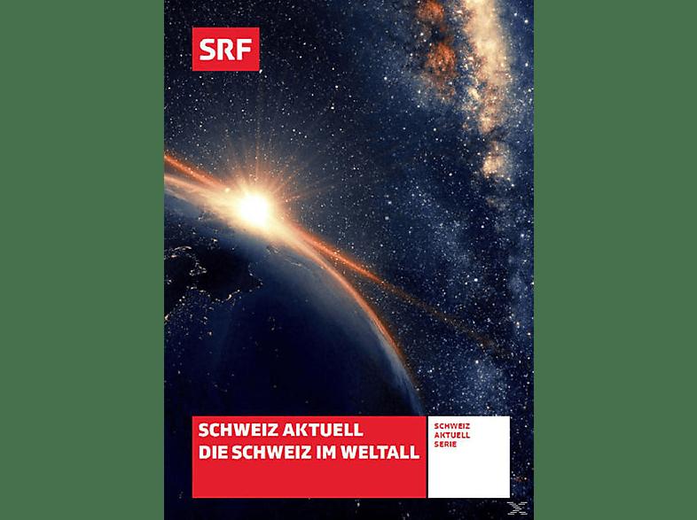 Die Schweiz im Weltall [DVD]
