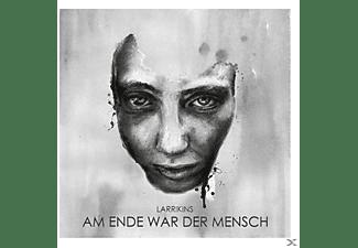 Larrikins - Am Ende War Der Mensch  - (Vinyl)
