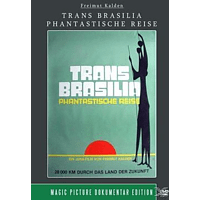 Trans Brasilia – Phantastische Reise [DVD]