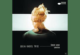 Julia Trio Kadel - Über Und Unter  - (CD)