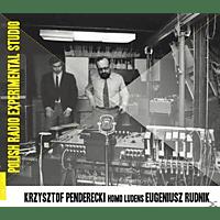 Krzysztof Penderecki, Eugeniusz Rudnik - Homo Ludens-Elektron.Musik [CD]