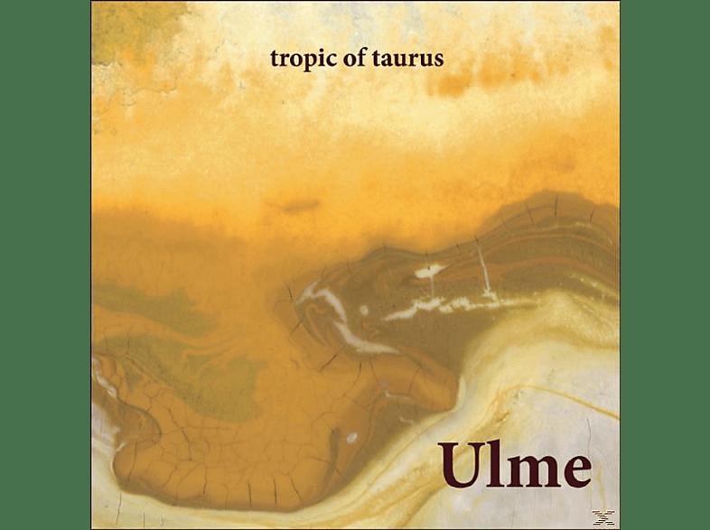 Ulme - Tropic Of Taurus [CD]