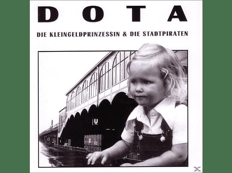 Dota & Die Stadtpiraten - Die Kleingeldprinzessin [CD]