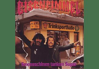 Eisenpimmel - Sexmaschinen Tanken Super (Re-Issue)  - (CD)