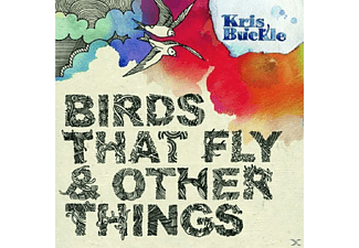 Kris Buckle - Birds That Fly & Other Things  - (CD)