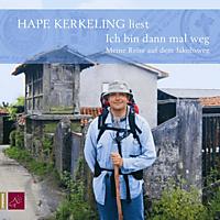 Hape Kerkeling: Ich bin dann mal weg - Meine Reise auf dem Jakobsweg - (CD)