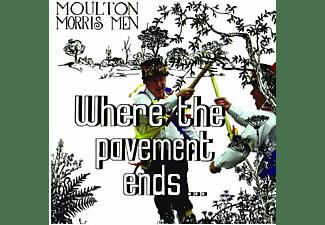 Moultin Morris Men - Where The Pavement Ends  - (CD)
