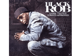 Black Rob - Game Tested Streets Approved - (CD)