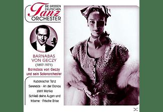 Barnabas Von & Sein Salonorchester Géczy - Die Grossen Deutschen Tanzorchester  - (CD)