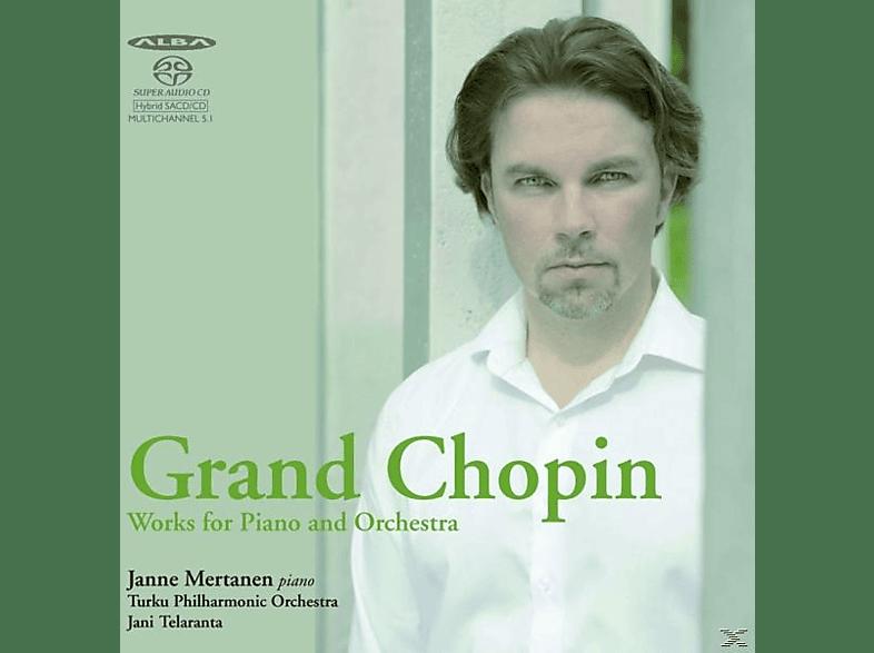 Janne Mertanen, Telaranta, Turku Philharmonic Orch., Janne/Telaranta/Turku Philharmonic Orch. Mertanen - Grand Chopin-Werke für Klavier und Orchester [SACD Hybrid]