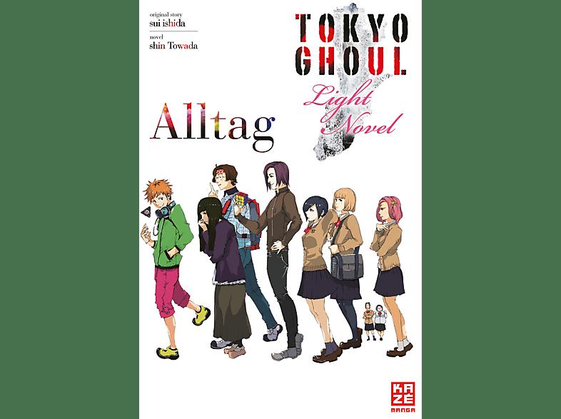 Tokyo Ghoul: Alltag (Light Novels)