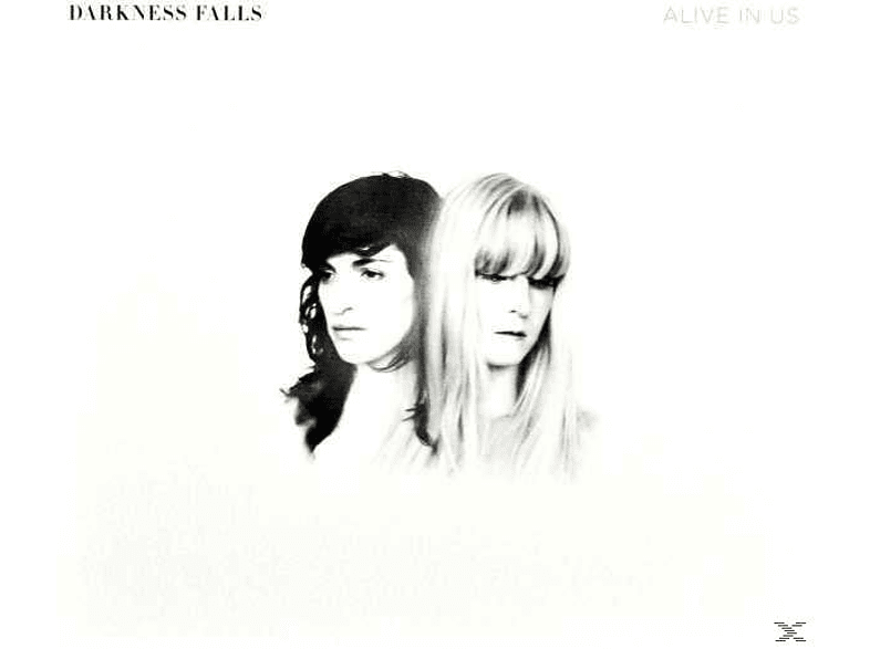 Darkness Falls - Alive In Us [CD]