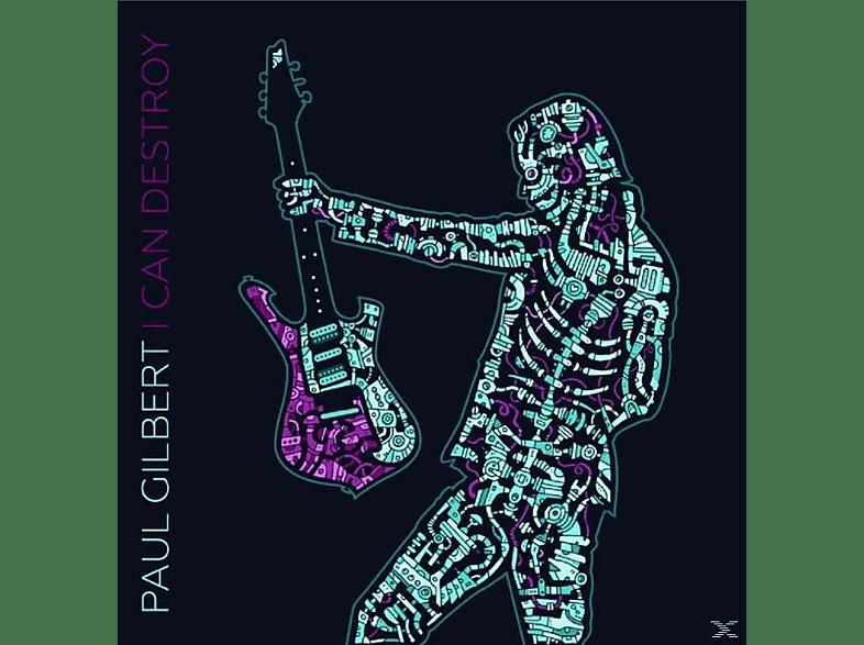 Paul Gilbert - I Can Destroy [CD]