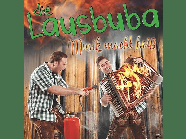 Die Lausbuba - Musik Macht Heiss [CD]