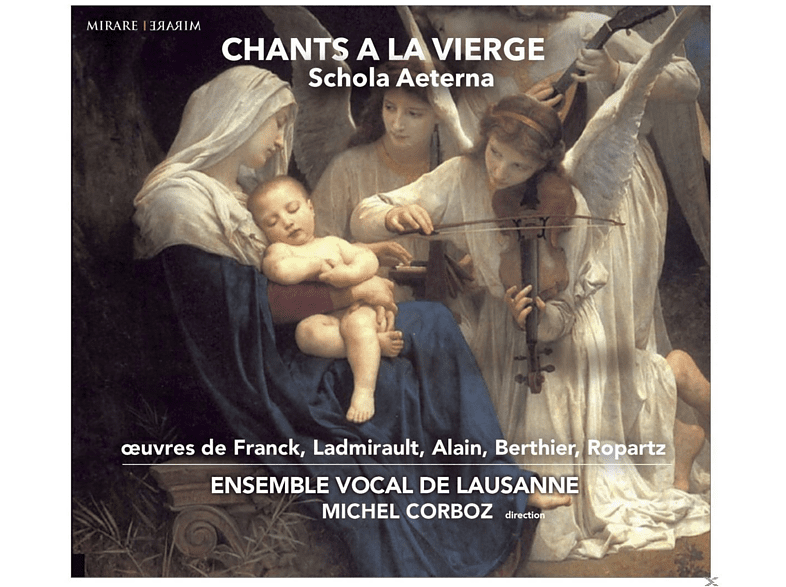 Ensemble Vocal De Lausanne - Chants A La Vierge [CD]