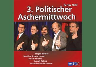 VA/Pispers/Deutschmann/Rether/+ - 3.Politischer Aschermittwoch: Berlin 2007  - (CD)