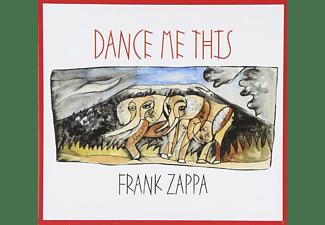 Frank Zappa - Dance Me This  - (CD)