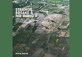 VARIOUS - Strange Breaks & Mr Thing II  - (Vinyl)