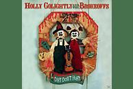 Holly Golightly, Holly & The Brokeoffs Golightly - Dirt Don't Hurt [CD]