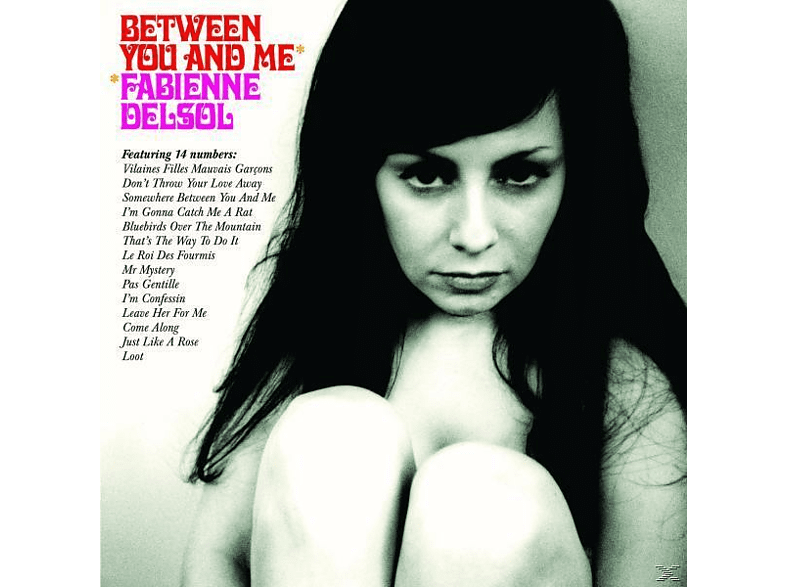 Fabienne Delsol - Between You and Me [CD]