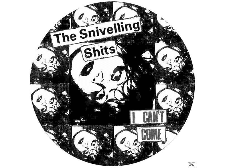 Snivelling Shits - I CAN T COME [Vinyl]