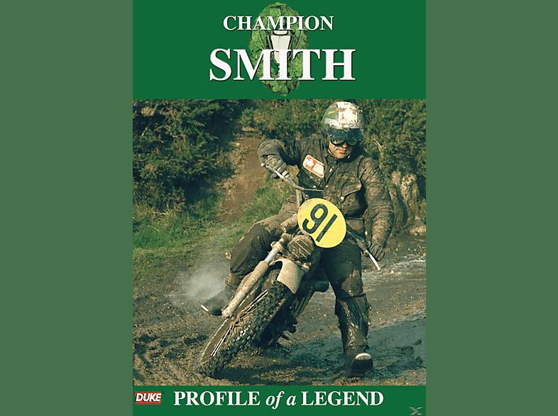 Champion Smith - Profile of a Legend [DVD]