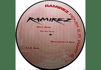 Ramirez - Ramirez Remix E.P. Part II  - (Vinyl)
