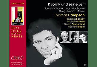 Thomas Hampson, Barbara Bonney, Michelle Breedt, Wolfram Rieger, Georg Zeppenfeld - Dvorak und seine Zeit:Lieder op.2/Abendlieder/+  - (CD)