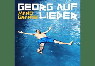 Georg Auf Lieder - Mano Grande  - (CD)