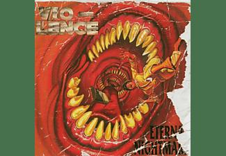 Lence, Vio-lence - Eternal Nightmare  - (CD)