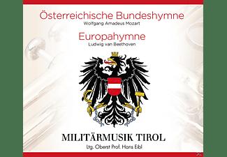 Ltg.Hans Eibl Militärmusik Tirol - Österreichische Bundeshymne/Europahymne  - (5 Zoll Single CD (2-Track))