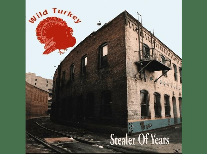 Wild Turkey - Stealer Of Years [CD]