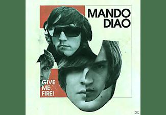 Mando Diao - Give Me Fire!  - (CD)