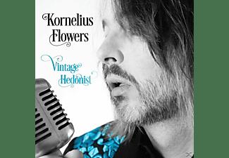 Kornelius Flowers - Vintage Hedonist  - (Vinyl)