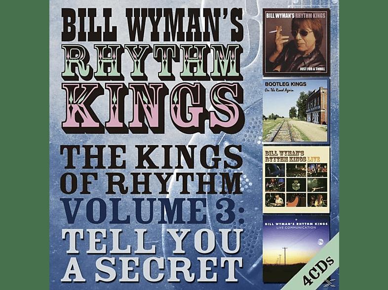 Bill Wyman's Rhythm Kings - The Kings Of Rhythm Vol.3: Tell You A Secret [CD]