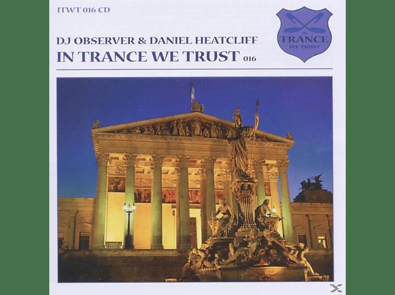 Daniel Dj Observer & Heatcliff - In Trance We Trust 16 [CD]
