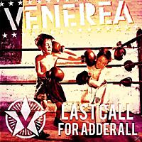 Venerea - Last Call For Adderall [Vinyl]